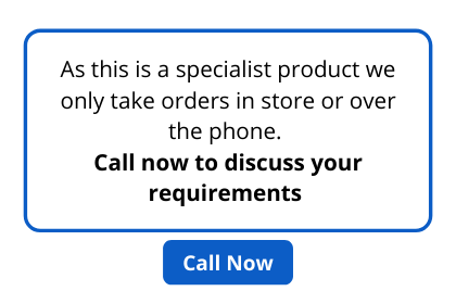 As this is a specialist product we only take order in store or over the phone. Call now to discuss your requirements (2)